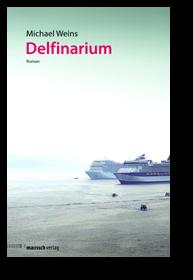 Cover Delfinarium von Michael Weins